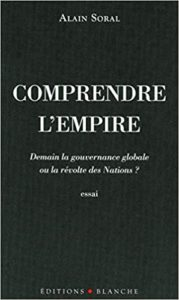 Alain Soral Comprendre l'empire