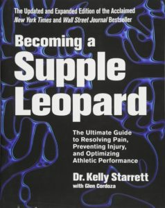 Kelly Starret Becoming a supple leopard