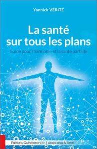 Yannick Vérité La santé sur tous les plans